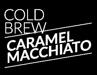 Cold Brew Caramel Machiatto