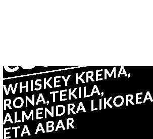 Cold Brew Cocktail: Whiskey krema, rona, tekila, almendra likorea eta abar.