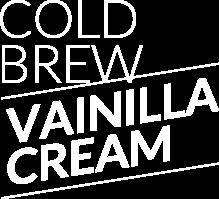Cold Brew Vainilla Cream