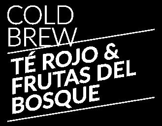 Cold Brew Té rojo y frutas del bosque